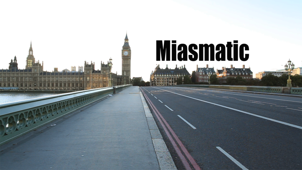 miasmatic london